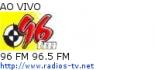 96 FM 96.5 FM - Ao Vivo