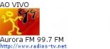Aurora FM 99.7 FM - Ao Vivo