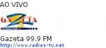Gazeta 99.9 FM - Ao Vivo