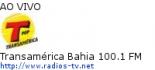 Transamérica Bahia 100.1 FM - Ao Vivo